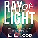 Ray of Light: Ray, Book 1 Audiobook by E. L. Todd Narrated by Michael Ferraiuolo, Samantha Cook