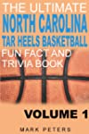 The Ultimate North Carolina Tar Heels...