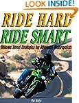 Ride Hard, Ride Smart: Bk.M2760