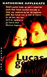 Lucas Gets Hurt (Making Out #7) (0380802171) by Applegate, Katherine A.