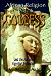 AFRICAN RELIGION VOLUME 5: THE GODDES...
