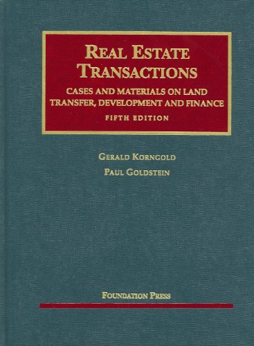 Real Estate Transactions: Cases and Materials on Land...