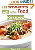 It Starts with Good food: It Starts with Good food Cookbook: 57 Quick & Easy Paleo Recipes For your Nutritional Reset ( it starts with food cookbook, whole food)
