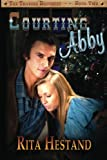 img - for Courting Abby: Book Two of the Travers Brothers Series book / textbook / text book