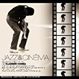 Jazz & Cinemapar Vladimir Cosma