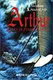 Arthur (Le Cycle de Pendragon, tome 3) (French Edition)