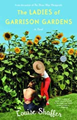The Ladies of Garrison Gardens: A Novel