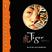 Tiger: The Five Ancestors, Book 1 | Jeff Stone