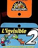 echange, troc collectif - L'encyclopédie des petits débrouillards, tome 2: L'Invisible