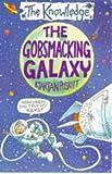 The Gobsmacking Galaxy (The Knowledge) (059019013X) by Poskitt, Kjartan