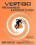 Vertigo: The Making of a Hitchcock Classic