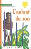 "Afficher ""L'Enfant du zoo"""