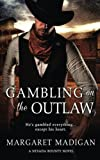 img - for Gambling on the Outlaw (Nevada Bounty) book / textbook / text book