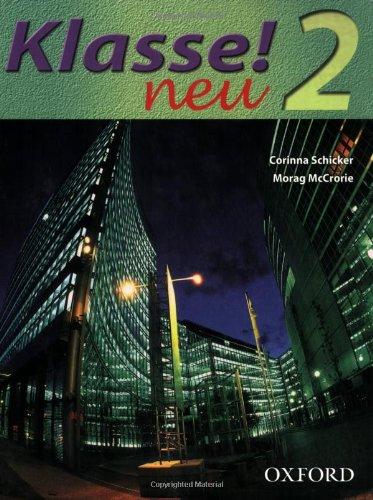 Klasse! Neu: Part 2: Students' Book: Neu Pt. 2