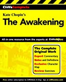 Kate Chopin The Awakening: Complete Study Guide (Cliffs Notes)