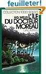 L'�le du docteur Moreau (Collection 1...