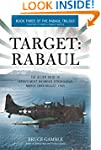 Target: Rabaul: The Allied Siege of J...