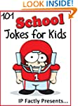 101 School Jokes for Kids  (Joke Book...