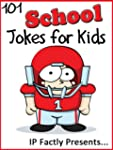 101 School Jokes for Kids (Joke Books...