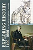 Exploring History 1400-1900: An Anthology of Primary Sources