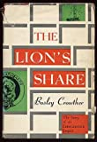 img - for The Lion's Share: The Story of an Entertainment Empire book / textbook / text book