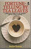 Fortune-Telling by Tea Leaves