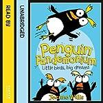 Penguin Pandemonium | Jeanne Willis