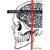 Mounir Fatmi - Hard head/Tete dure - Fatmi, Mounir