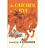 J. D. Salinger Catcher in the Rye (School & Library) [ CATCHER IN THE RYE (SCHOOL & LIBRARY) ] by Salinger, J. D. (Author) May-01-1991 [ Hardcover ]