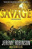 img - for Savage (a Jack Sigler Thriller) book / textbook / text book