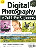 Bdm's Digital Photography A Guide For…