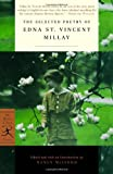 The Selected Poetry of Edna St. Vincent Millay (Modern Library Classics) (0375761233) by Millay, Edna St. Vincent