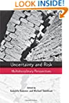 Uncertainty and Risk: Multidisciplina...