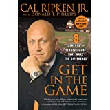 Get in the Game: 8 Elements of Perseverance That Make the Difference ~ Donald T. Phillips