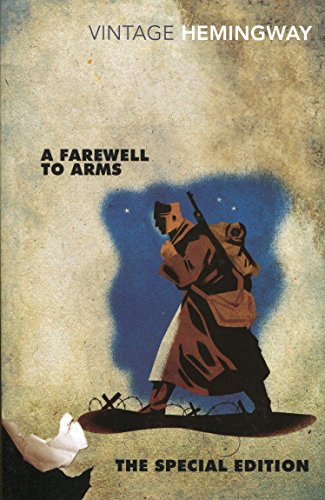 A Farewell to Arms: The Special Edition (Vintage Classics)