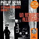 Un requiem allemand (La trilogie berlinoise 3) | Livre audio Auteur(s) : Philip Kerr Narrateur(s) : Julien Chatelet