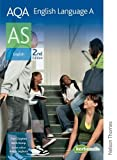 Daniel Clayton AQA English Language A AS 2nd Edition