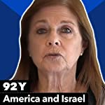 American and Israel: The Way Forward | Dalia Rabin,Aaron David Miller