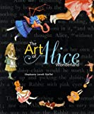 img - for The Art of Alice in Wonderland by Stephanie Lovett Stoffel (1998-10-01) book / textbook / text book
