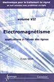 Electromagn�tisme : Applications � l'�tude des lignes