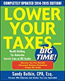 img - for Lower Your Taxes - BIG TIME! 2015-2016 Edition: Wealth Building, Tax Reduction Secrets from an IRS Insider book / textbook / text book
