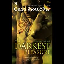 The Darkest Pleasure: Lords of the Underworld, Book 3 (       UNABRIDGED) by Gena Showalter Narrated by Max Bellmore
