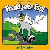Auf Klettertour (Freddy der Esel 19) | Olaf Franke, Tim Thomas