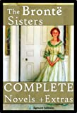 img - for The Bronte Sisters - The Complete Novels (Annotated) + Extras book / textbook / text book