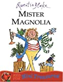 Mister Magnolia (Red Fox Mini Treasure) (0099475650) by Quentin Blake