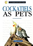 img - for Cockatiels Yearbook (Ww-101) book / textbook / text book