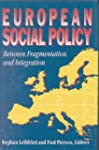 European Social Policy: Between Fragm...