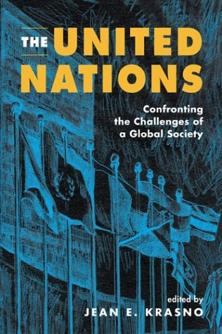 The United Nations: Confronting the Challenges of a...