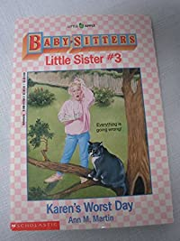 Karen's Worst Day (Baby-Sitters Little Sister, 3) download ebook