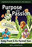 img - for Purpose and Passion: Bobby Pruett and the Marshall Years book / textbook / text book
